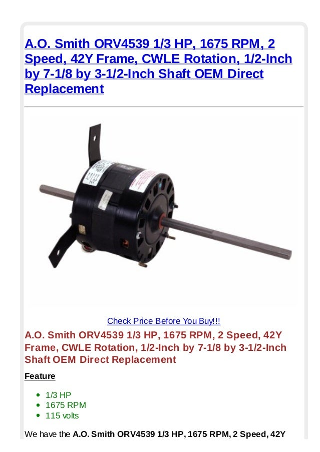 A.o. smith orv4539 1 3 hp 1675 rpm 2 speed 42 y frame cwle rotation 1…