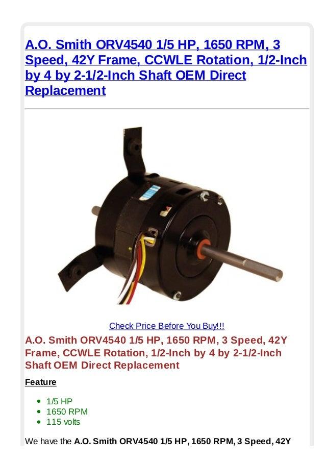 A.o. smith orv4540 1 5 hp 1650 rpm 3 speed 42 y frame ccwle rotation …