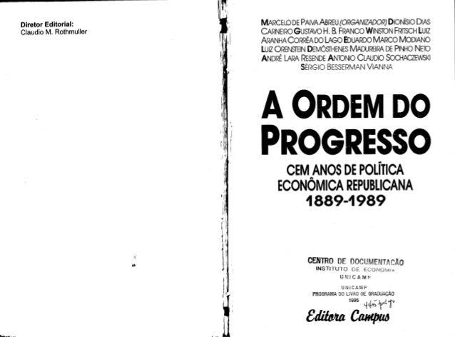 MARCELO DE PAIVA ABREU (ORGAN/ ZADO/ ?j DIONÍSIO DIAS CARNEIRO GUSTAVO H.  B FRANCO WINSTON FRITSCH LUIZ ARANHA CORRÊA DO ...