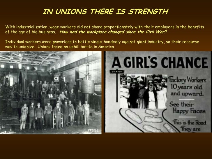 why labor unions were successful Their union, meaning that workers were not able to negotiate with the employers on a regular basis 2 workers organize to form unions p: low wages and unsafe workplaces s: organize to form local and national unions e: unions have limited success 25 why did unions sometimes join together in strikes resistance to.