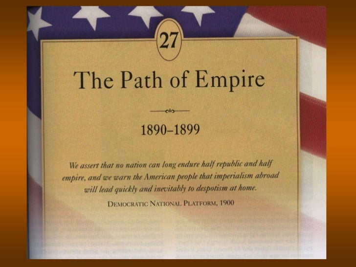IMPERIALIST STIRRINGS          From the end of the Civil War to the          1880's, isolationism was the driving force   ...