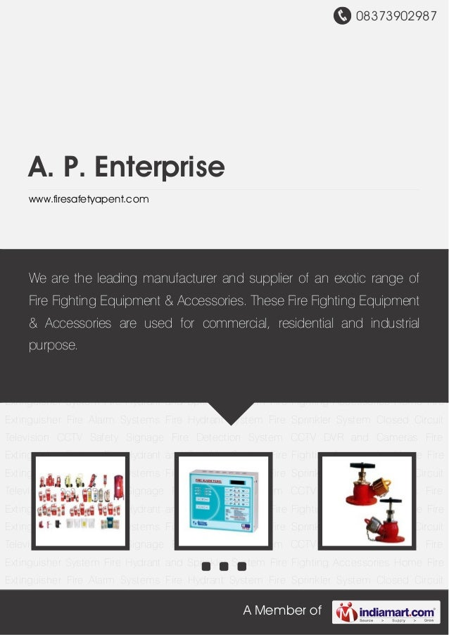 08373902987A Member ofA. P. Enterprisewww.firesafetyapent.comHome Fire Extinguisher Fire Alarm Systems Fire Hydrant System...