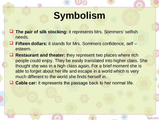 a pair of silk stocking A pair of silk stockings study guide by colehastings includes 17 questions covering vocabulary, terms and more quizlet flashcards, activities and games help you improve your grades.