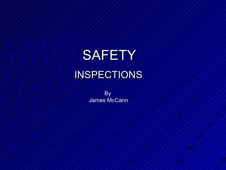 SAFETY INSPECTIONS By  James McCann