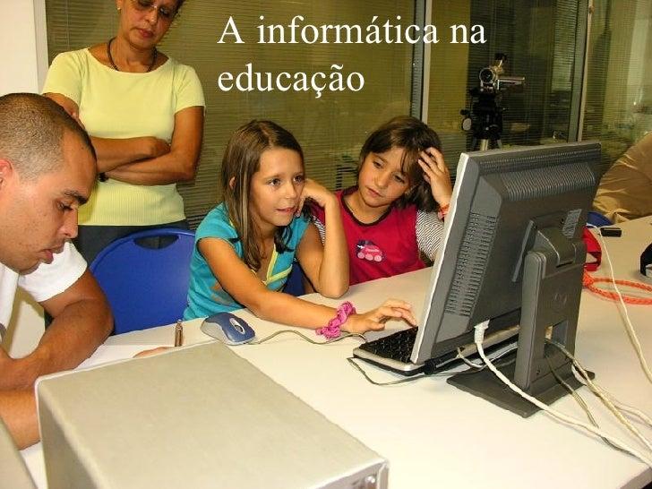 A informática na educação