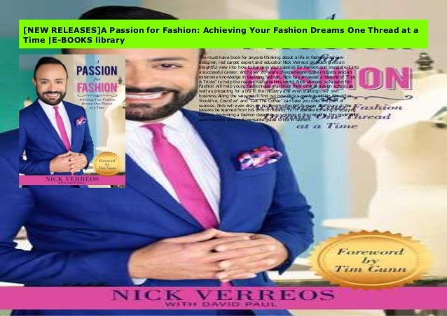 New Releases A Passion For Fashion Achieving Your Fashion Dreams On