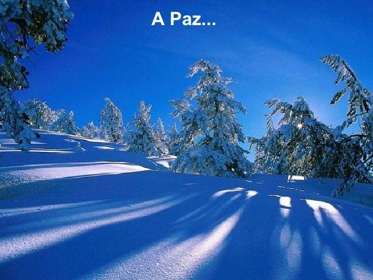 A Paz...