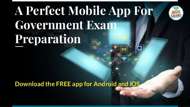 A Perfect Mobile App For Government Exam Preparation Download the FREE app for Android and iOS