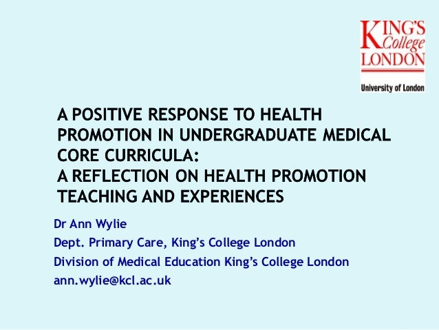 Dr Ann Wylie Dept. Primary Care, King's College London Division of Medical Education King's College London ann.wylie@kcl.a...