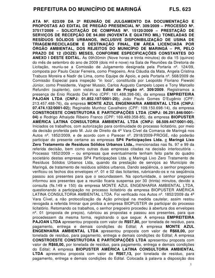 PREFEITURA DO MUNICÍPIO DE MARINGÁ                                          FLS. 623  ATA Nº. 623/09 DA 2ª REUNIÃO DE JULG...