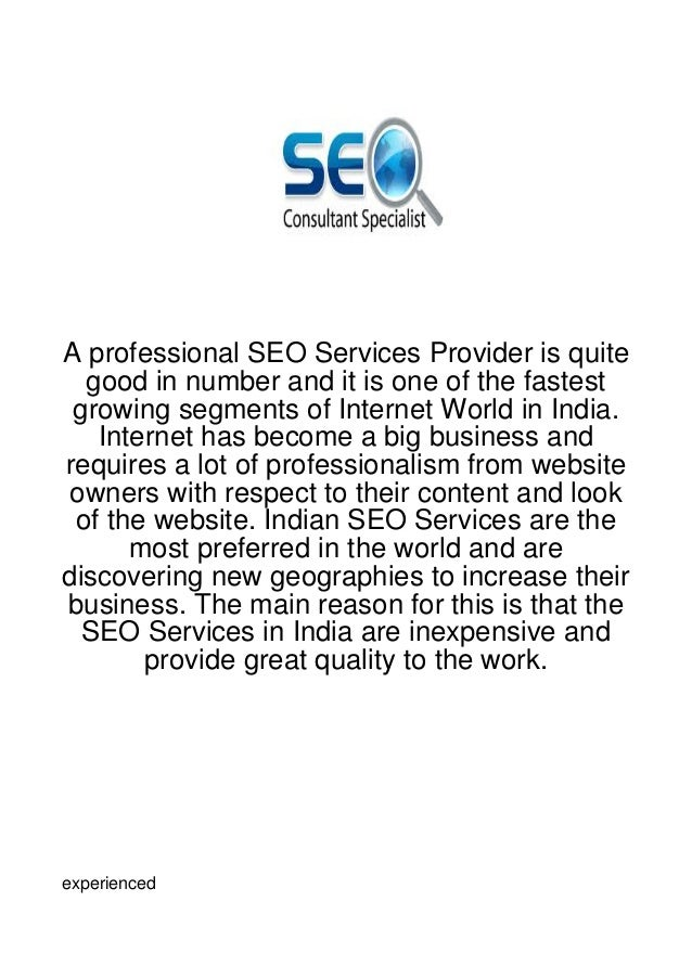 A professional SEO Services Provider is quite  good in number and it is one of the fastest growing segments of Internet Wo...