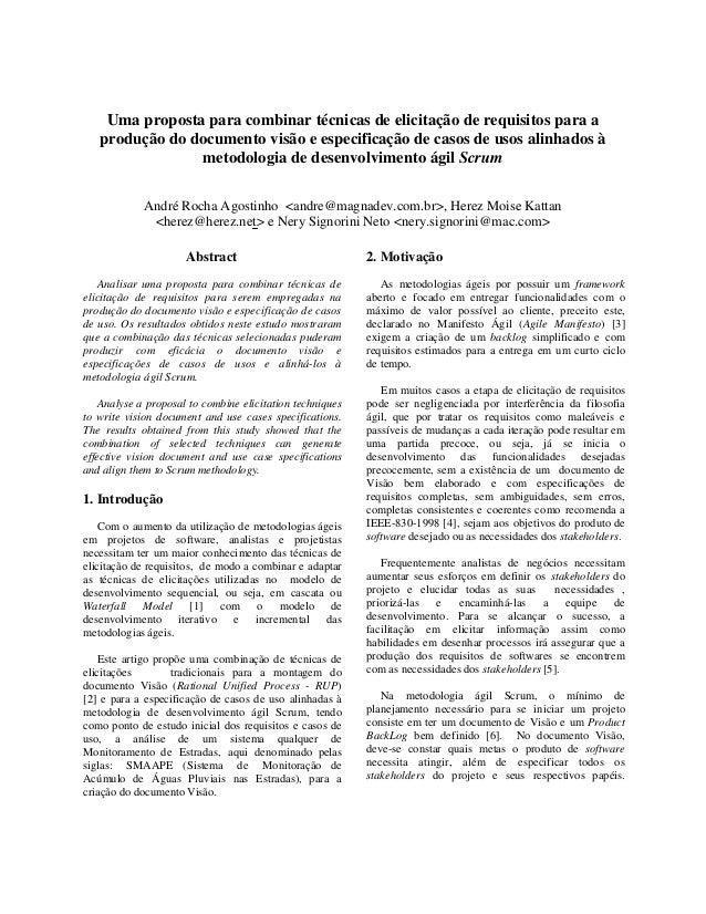 Uma proposta para combinar técnicas de elicitação de requisitos para a produção do documento visão e especificação de caso...