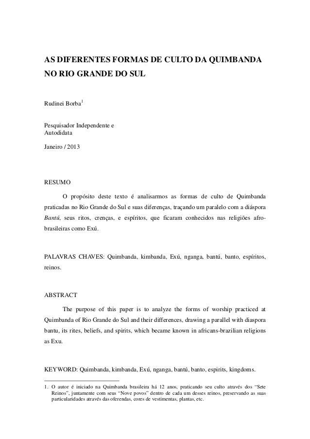 AS DIFERENTES FORMAS DE CULTO DA QUIMBANDANO RIO GRANDE DO SULRudinei Borba1Pesquisador Independente eAutodidataJaneiro / ...