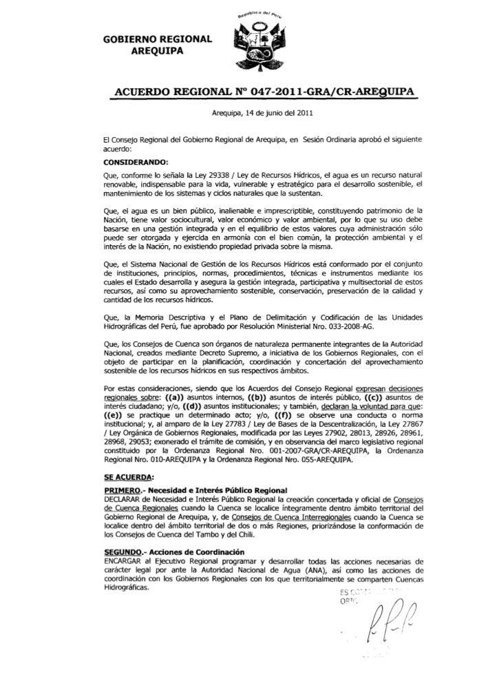 GOBIERNO REGIONAL    AREQUIPA   ACUERDO REGIONAL N° 047-2011-GRAjCR-AREQUIPA                                 Arequipa, 14 ...