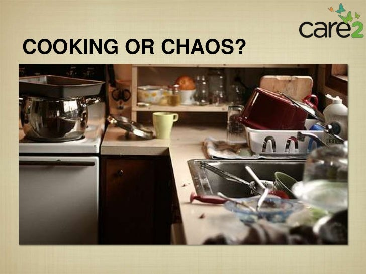 COOKING OR CHAOS?
