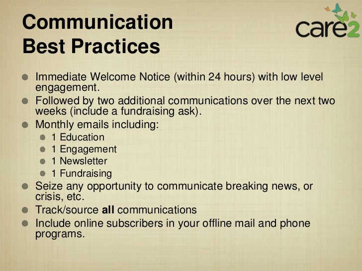 CommunicationBest Practices Immediate Welcome Notice (within 24 hours) with low level engagement. Followed by two addition...
