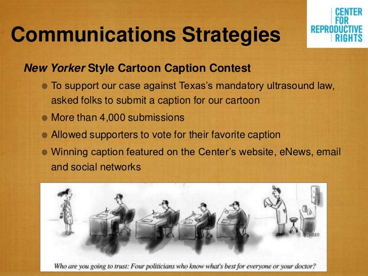 """Communications Strategies New Yorker Style Cartoon Caption Contest     To support our case against Texas""""s mandatory ultra..."""
