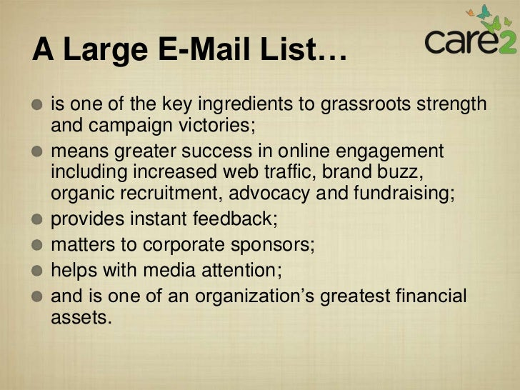 A Large E-Mail List… is one of the key ingredients to grassroots strength and campaign victories; means greater success in...