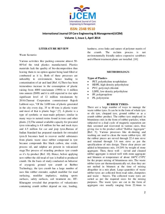 """literature review on recycling plastic Related research: a 2012 study published in the review of environmental economics and policy, """"alternative policies to increase recycling of plastic water bottles in the united states,"""" explores how to improve recycling rates the researchers, from duke university and vanderbilt university, used survey data from more than 600 respondents in ."""