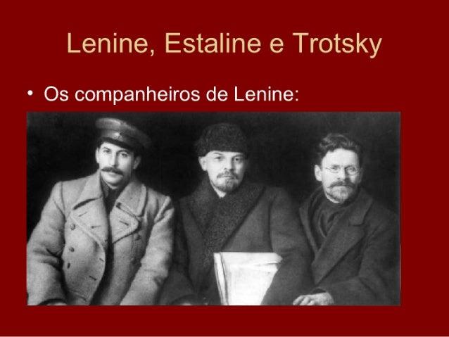 Lenine, Estaline e Trotsky • Os companheiros de Lenine:
