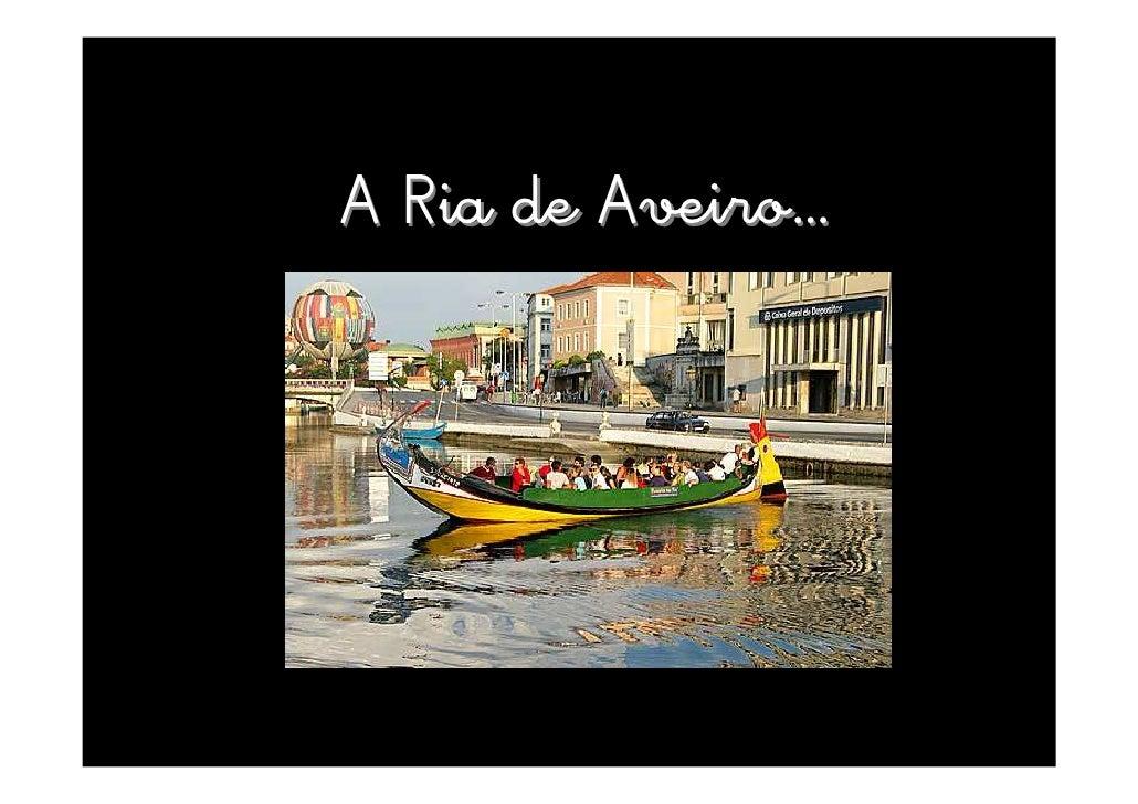 A Ria de Aveiro…