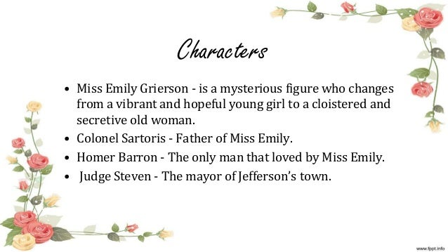 a rose for emily william faulkner the national capital is washington 5 characters • miss emily grierson is a