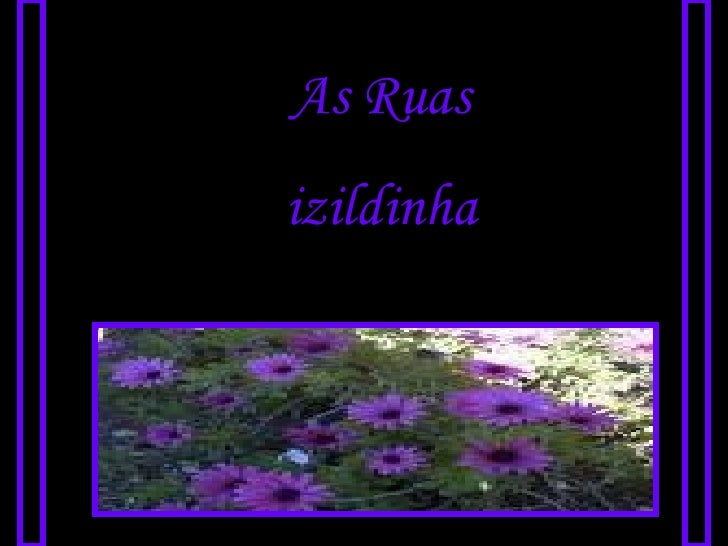 As Ruas izildinha