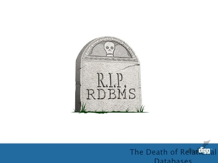 A. Sarkissian Death of Relational Databases