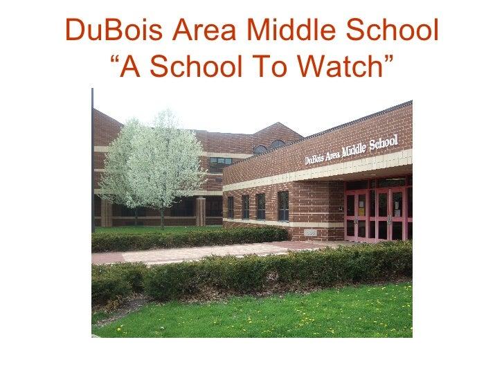 "DuBois Area Middle School ""A School To Watch"""