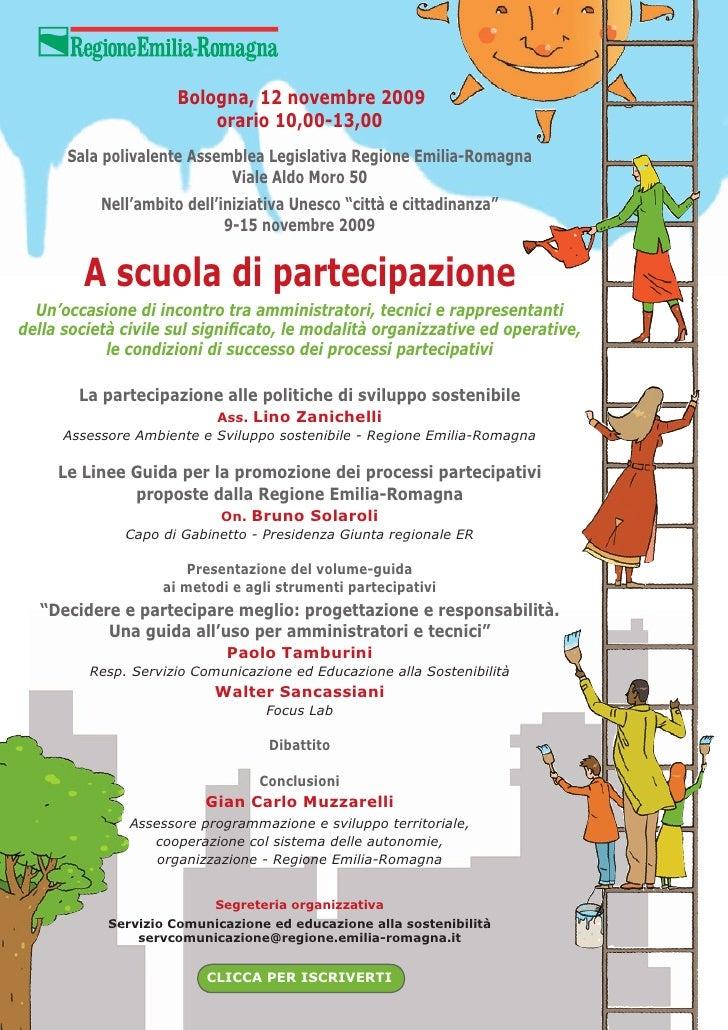 Bologna, 12 novembre 2009                          orario 10,00-13,00       Sala polivalente Assemblea Legislativa Regione...