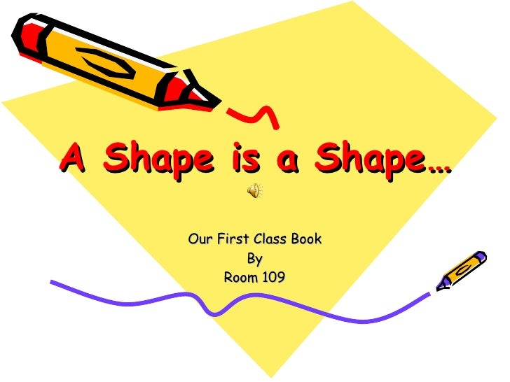 A Shape is a Shape… Our First Class Book By Room 109