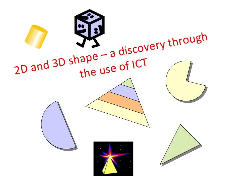 2D and 3D shape – a discovery through the use of ICT