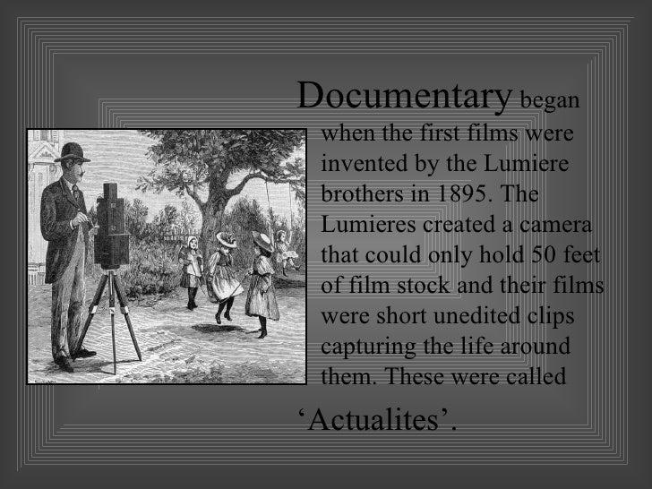 ... History of Documentary; 2.
