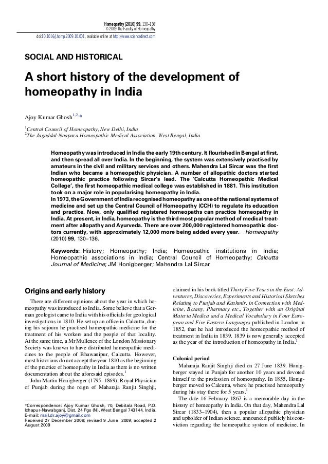SOCIAL AND HISTORICAL A short history of the development of homeopathy in India Ajoy Kumar Ghosh1,2, * 1 Central Council o...