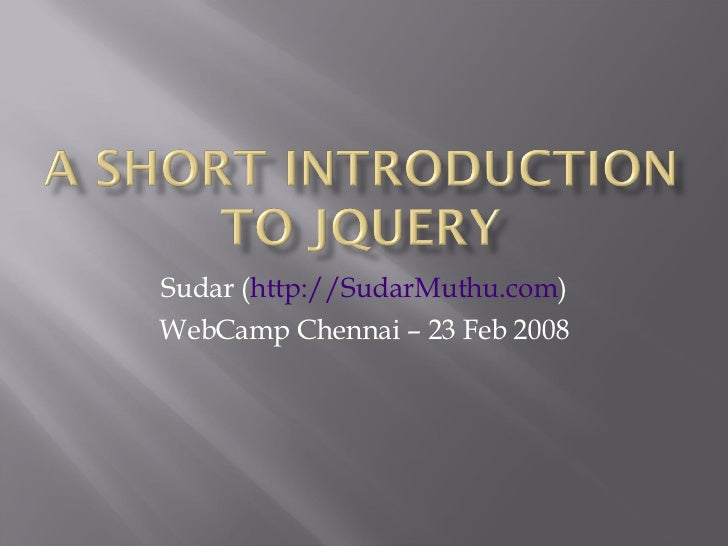 Sudar ( http://SudarMuthu.com ) WebCamp Chennai – 23 Feb 2008