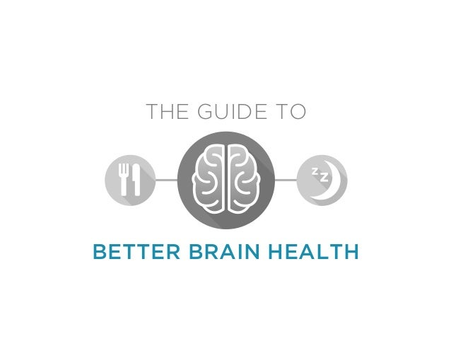 THE GUIDE TO BETTER BRAIN HEALTH