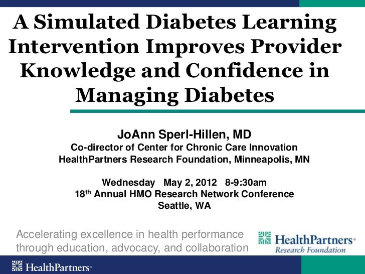 A Simulated Diabetes LearningIntervention Improves Provider Knowledge and Confidence in      Managing Diabetes            ...