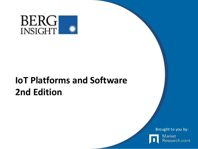IoT Platforms and Software 2nd Edition Brought to you by:
