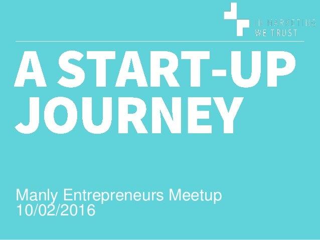 Manly Entrepreneurs Meetup 10/02/2016