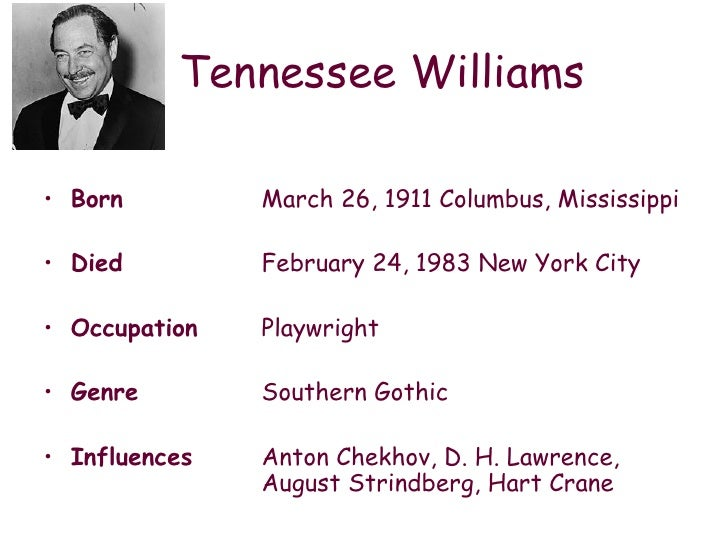 a literary analysis of a street car named desire by tennessee williams A streetcar named desire by tennessee williams   a streetcar named desire intro  the roots of this literature lay perhaps in the fact that the writers knew.