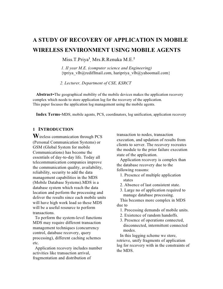 A STUDY OF RECOVERY OF APPLICATION IN MOBILE WIRELESS ENVIRONMENT USING MOBILE AGENTS                   Miss.T.Priya1, Mrs...