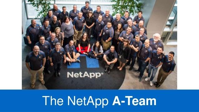 The NetApp A-Team