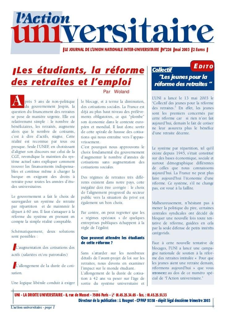 l'Actionuniversitaire                       ❚ LE JOURNAL DE L'UNION NATIONALE INTER-UNIVERSITAIRE ❚ N°226 ❚ mai 2003 ❚ 2 E...