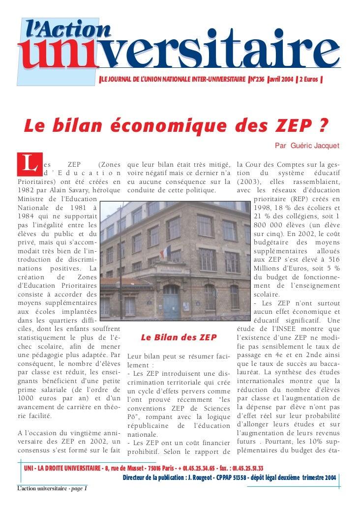 l'Actionuniversitaire                     ❚ LE JOURNAL DE L'UNION NATIONALE INTER-UNIVERSITAIRE ❚ N°236 ❚ avril 2004 ❚ 2 E...