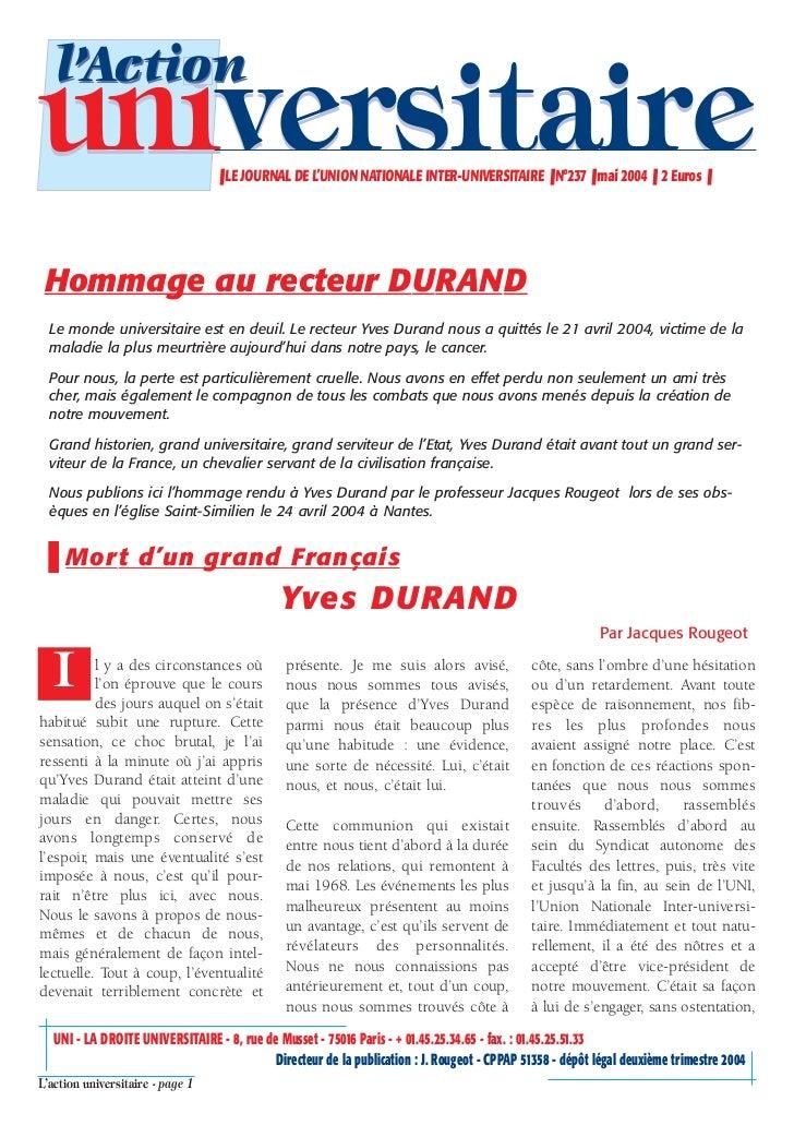 l'Actionuniversitaire                      ❚ LE JOURNAL DE L'UNION NATIONALE INTER-UNIVERSITAIRE ❚ N°237 ❚ mai 2004 ❚ 2 Eu...