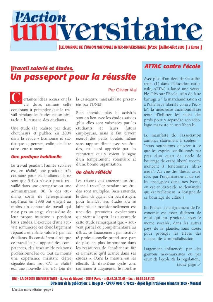 l'Actionuniversitaire                     ❚ LE JOURNAL DE L'UNION NATIONALE INTER-UNIVERSITAIRE ❚ N°250 ❚ Juillet-Aôut 200...