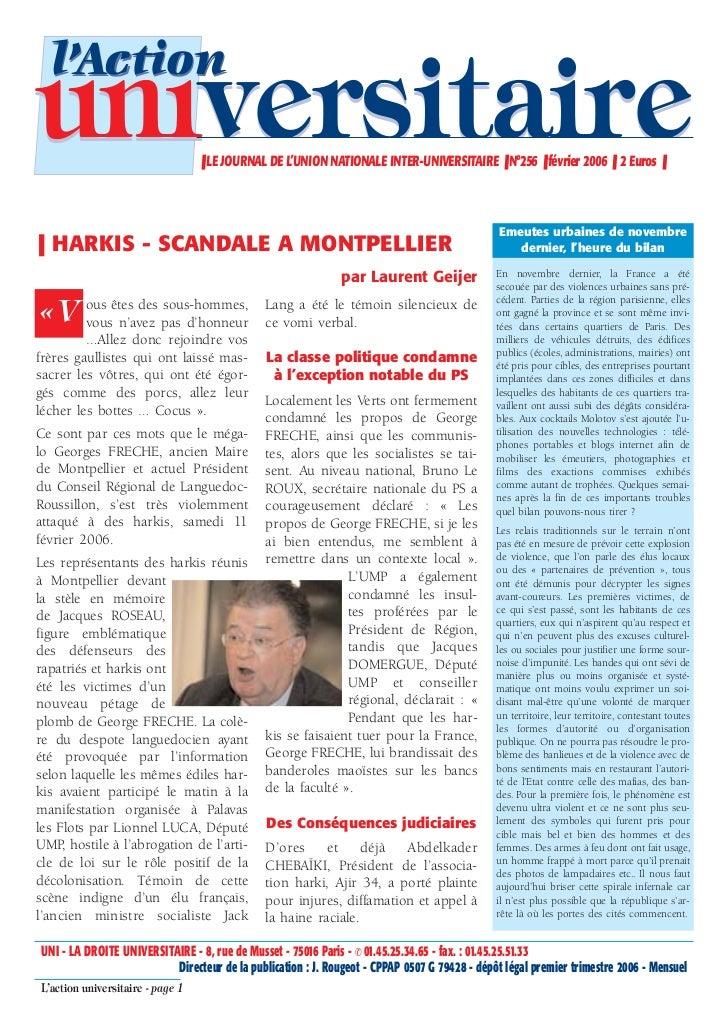 l'Actionuniversitaire                     ❚ LE JOURNAL DE L'UNION NATIONALE INTER-UNIVERSITAIRE ❚ N°256 ❚ février 2006 ❚ 2...