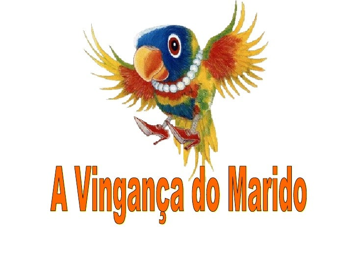A Vingança do Marido