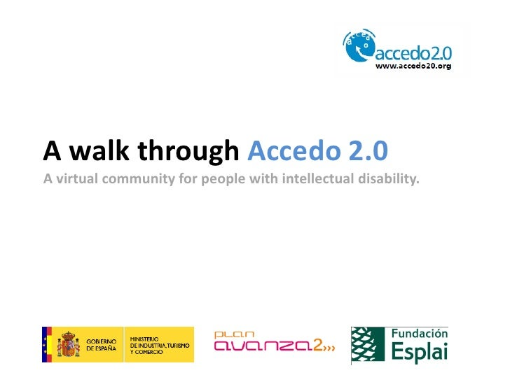 A walk through Accedo 2.0A virtual community for people with intellectual disability.