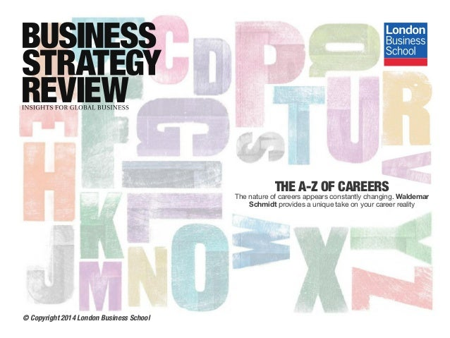 THE A-Z OF CAREERS The nature of careers appears constantly changing. Waldemar Schmidt provides a unique take on your care...